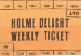weekly card ticket Holme Delight